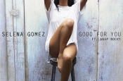 "New Selena Gomez ""Good For You"" feat. ASAP Rocky"